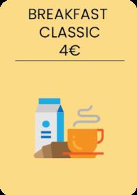 Coffee or tea + 1 orange jus + 1 croissant.